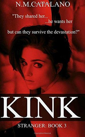 Kink: Book 3 (Evolution/Stranger)