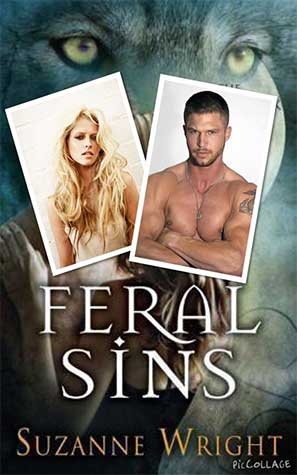Feral Sins: The Phoenix Pack #1