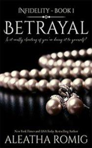 Betrayal: Infidelity Book 1