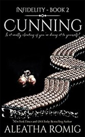 Cunning: Infidelity Book 2