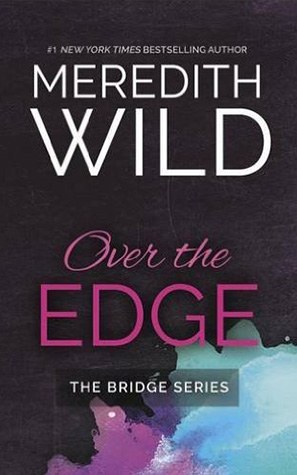 Over the Edge: The Bridge Series Book #3