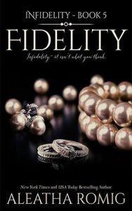 Fidelity: Infidelity Book 5