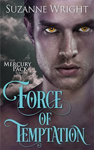 Force of Temptation: Mercury Pack Book #2