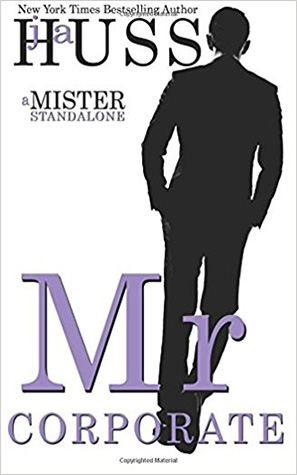 Mr. Corporate: The Mister Series Book #3