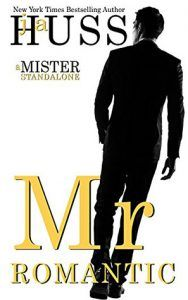 Mr. Romantic: The Mister Series Book #2
