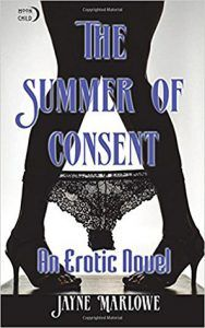 The Summer of Consent: An Erotic Novel