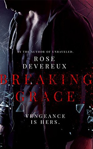 Breaking Grace by Rose Devereux