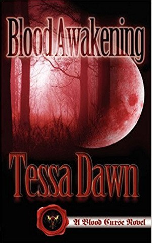 Blood Awakening by Tessa Dawn