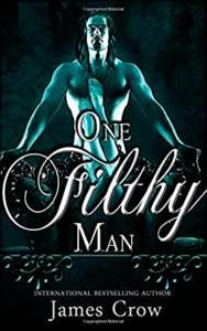 One Filthy Man: by James Crow