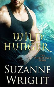 Wild Hunger: The Phoenix Pack #7