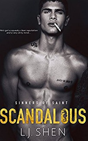 Scandalous: Sinners of Saint #4 by L.J. Shen