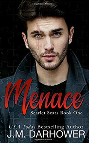 Menace (Scarlet Scars, #1) by J.M. Darhower
