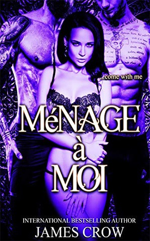 Ménage-a-Moi by James Crow
