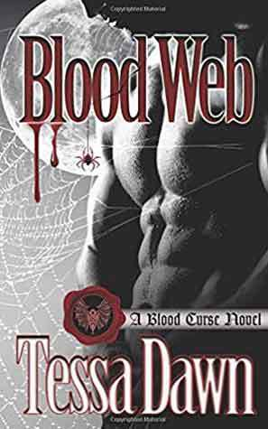 Blood Web: A Blood Curse Novel by Tessa Dawn