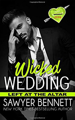 Wicked Wedding: Left at the Alter #4