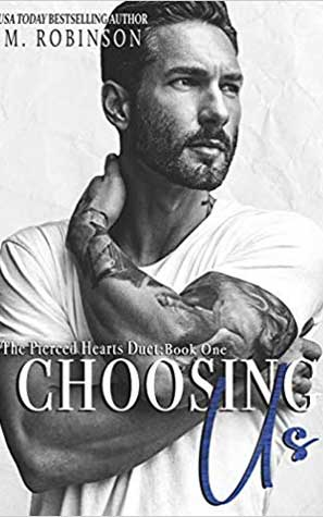 Choosing Us: The Pierced Hearts Duet Book 1